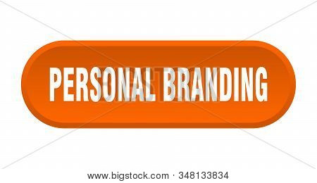 Personal Branding Button. Personal Branding Rounded Orange Sign. Personal Branding