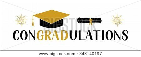Congradutations Lettering With Graduation Hat Isolated On White. Congratulations To Graduates Typogr