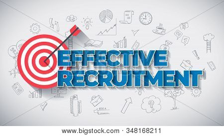 Effective Recruitment - Creative Business Concept. Blue Color Creative Text, On Hand Drawn Business