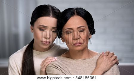 Adult Woman Feeling Loneliness, Daughter Supporting Mother, Help Of Close Friend