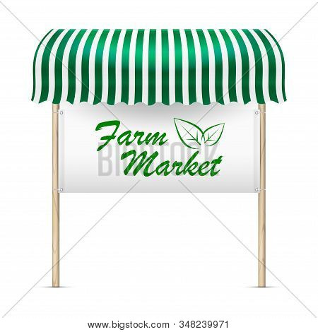 Farm Market Announcement Board. Vector Illustration. Green And White Striped Awning And Banner With