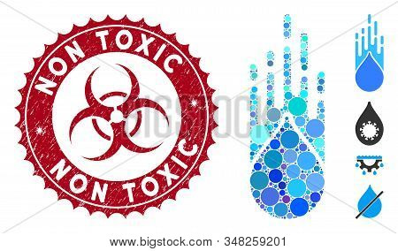Collage Falling Drop Icon And Distressed Stamp Seal With Non Toxic Phrase And Biohazard Symbol. Mosa