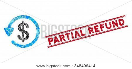 Mosaic Refund Icon And Red Partial Refund Stamp Between Double Parallel Lines. Flat Vector Refund Mo