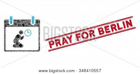 Mosaic Pray Time Calendar Day Pictogram And Red Pray For Berlin Rubber Print Between Double Parallel