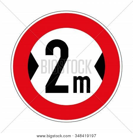 Actual Width. Travel Is Prohibited For Vehicles With A Width Of More Than Two Meters. Road Sign Of G