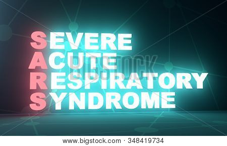 Acronym Sars - Severe Acuterespiratory Syndrome. Medical Conceptual Image. 3d Rendering. Neon Bulb I