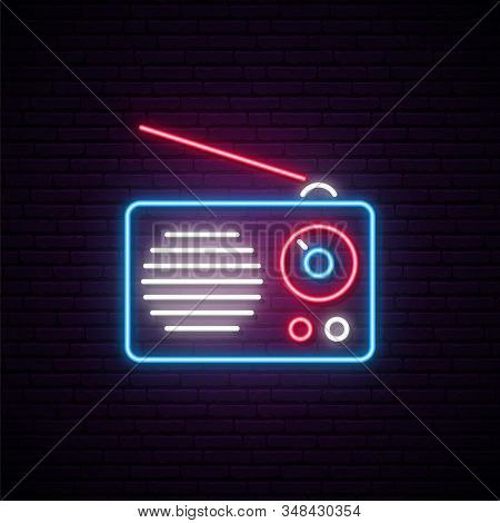 Neon Radio Sign. Vector Radio Receiver Illustration In Bright Neon Style. Concept Design For World R