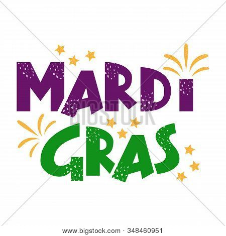 Mardi Gras Purple And Green Text With Stars And Fireworks. American New Orleans Fat Tuesday Poster,