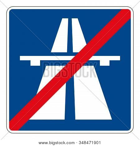 End Of The Autobahn. Road Sign Of Germany. Europe. Vector Graphics.