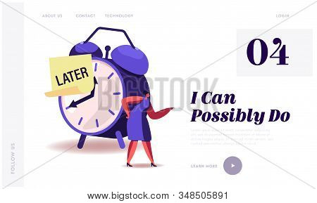 Procrastination, Delay Bad Time Management Website Landing Page. Angry Businesswoman Stand At Huge A