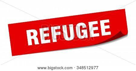 Refugee Sticker. Refugee Square Sign. Refugee. Peeler