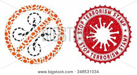Mosaic Forbidden Copter Icon And Red Round Distressed Stamp Seal With Stop Terrorism Text And Corona