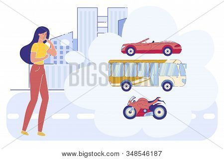 Young Thoughtful Woman In Fashioned Clothes Make Decision What Transport Choose Bus, Motorbike, Cabr