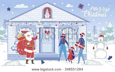 Santa Claus Come At Home Bringing Presents, Happy Child With Parents Meeting At House Yard With Snow