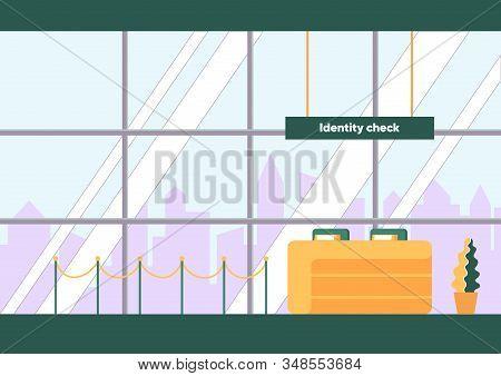 Identity Check In Airport Vector Illustration. Empty Room With Registration Desk. Traveler Identific