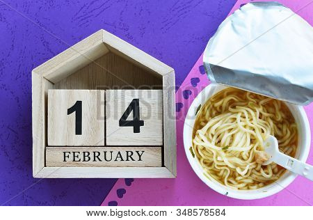 Happy Valentines Day, Valentines Day Background, Wooden Calendar On February 14 And Cup Noodle, Vale
