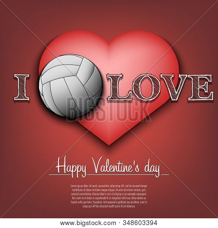 I Love Volleyball. Happy Valentines Day. Pattern With Volleyball Ball And Heart On An Isolated Backg
