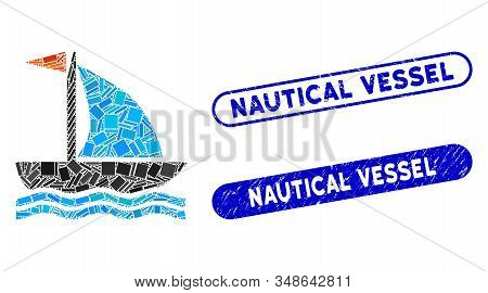 Mosaic Boat And Grunge Stamp Seals With Nautical Vessel Caption. Mosaic Vector Boat Is Created With