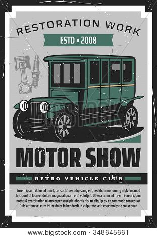 Vintage Cars Retro Poster, Vehicles Club And Old Rarity Motor Cars Show. Vector Retro Vehicles Rally