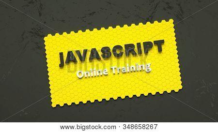 3d Render Of Javascript Online Training. Programming Training. Coding Concept. Javascript Language E