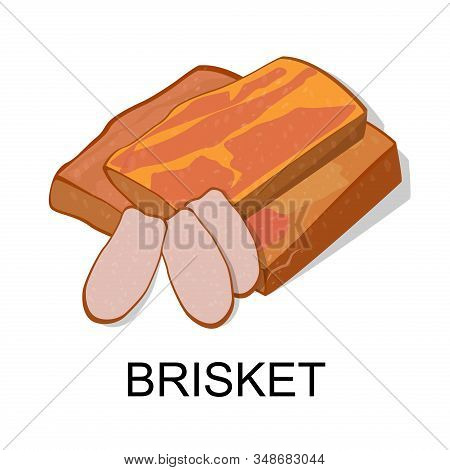 Brisket. Collection Of Meat Products. Vector Illustration.