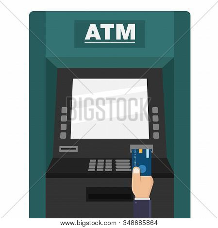 Hand Hold Atm Card And Insert Into Atm On White Background, Flat Design Vector Illustration