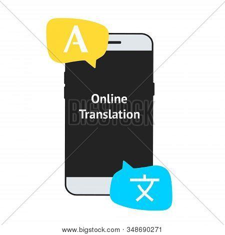 Online Multi Language Translator, Vector Illustration. Smartphone With Translation App Icon On The S