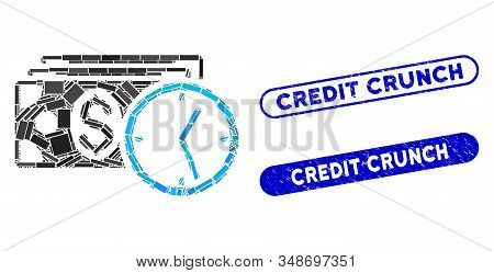 Mosaic Credit And Distressed Stamp Seals With Credit Crunch Caption. Mosaic Vector Credit Is Designe
