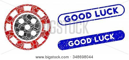 Collage Casino Chip And Corroded Stamp Seals With Good Luck Phrase. Mosaic Vector Casino Chip Is Des