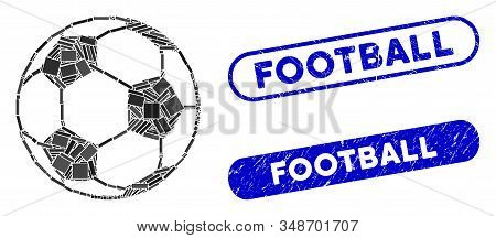 Mosaic Football Ball And Grunge Stamp Seals With Football Phrase. Mosaic Vector Football Ball Is For