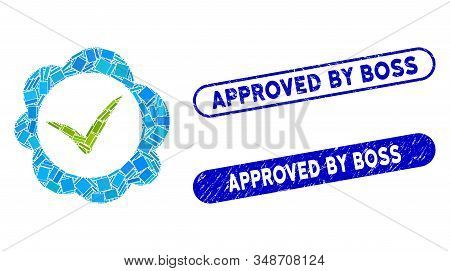 Mosaic Approved Stamp And Corroded Stamp Seals With Approved By Boss Caption. Mosaic Vector Approved