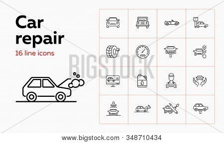 Car Repair Icon Set. Set Of Line Icons On White Background. Auto Concept. Car, Repair Service, Maste
