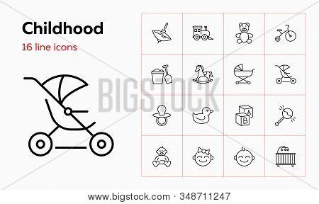 Childhood Icons. Set Of Line Icons On White Background. Toys, Baby, Daycare. Nursery Concept. Vector