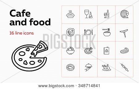 Cafe And Food Icons. Set Of Line Icons On White Background. Wine Bottle, Pizza, Plate, Chicken. Vect