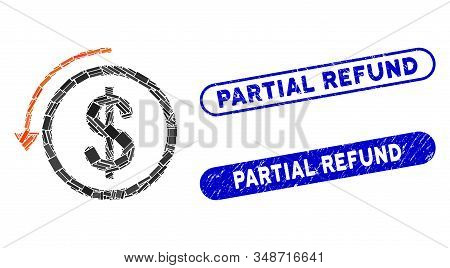 Collage Refund And Distressed Stamp Seals With Partial Refund Phrase. Mosaic Vector Refund Is Create