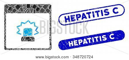 Mosaic Alert Calendar Page And Rubber Stamp Seals With Hepatitis C Text. Mosaic Vector Alert Calenda