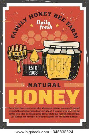 Natural Honey, Family Beekeeping Farm Vintage Retro Poster. Vector Organic Honey Production Apicultu