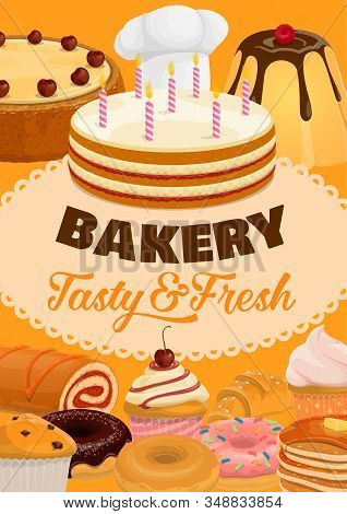 Desserts, Cakes And Pastry Sweets, Bakery Shop And Patisserie Poster. Vector Pastry Cookies, Ice Cre