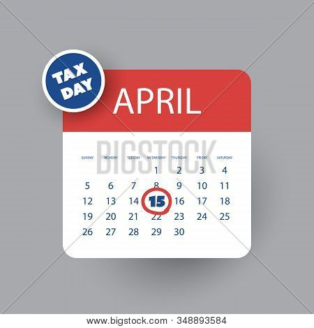 Colorful Tax Day Reminder Concept - Calendar Design Template - Usa Tax Deadline, Due Date For Federa