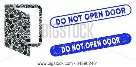 Mosaic Open Door And Corroded Stamp Seals With Do Not Open Door Text. Mosaic Vector Open Door Is For