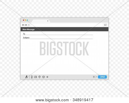 Email Message Blank Window Template. Blank E-mail Browser Window. E-mail Blank Template Internet Mai