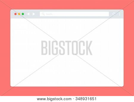 Simple Browser Window, Flat Vector. Web Browser Window White. Internet Browser Template