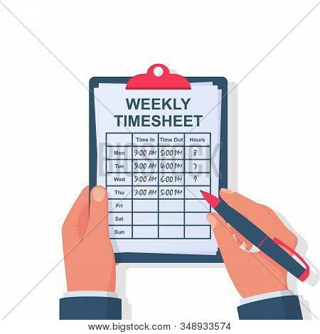 Weekly Timesheet. The Employee Writes Down His Working Hours. Clipboard And Pen In The Hands. Start