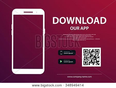 Download Page Of The Mobile App. Empty Screen Smartphone For You App. Download Buttons. Vector Illus