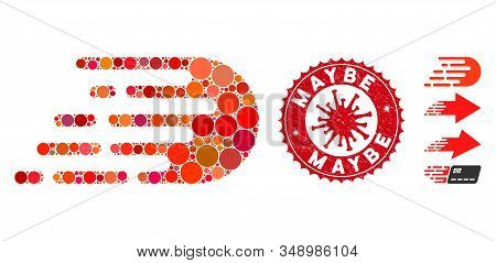 Mosaic Rush Effect Icon And Red Rounded Distressed Stamp Seal With Maybe Caption And Coronavirus Sym