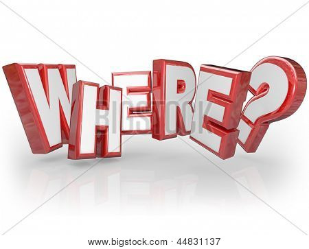 The word Where in red 3D letters and question mark to ask for the location of a mystery spot or best travel destination