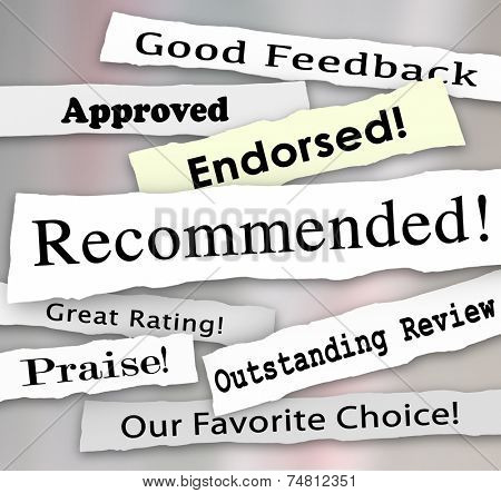Recommended and other words on torn or ripped headlines such as approved, good review, great rating, praise, endorsed and favorite choice