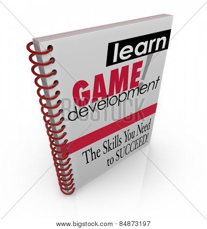 Learn Game Development title on book cover to illustrate education, schooling or training for computer software engineering, programming or development poster
