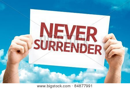 Never Surrender card with sky background