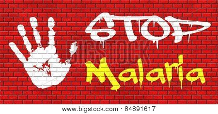 stop malaria by prevention treatment with pills or mosquito nets good diagnosis for symptoms and insect repellent and net avoids bite and infection with parasite graffiti on red brick wall